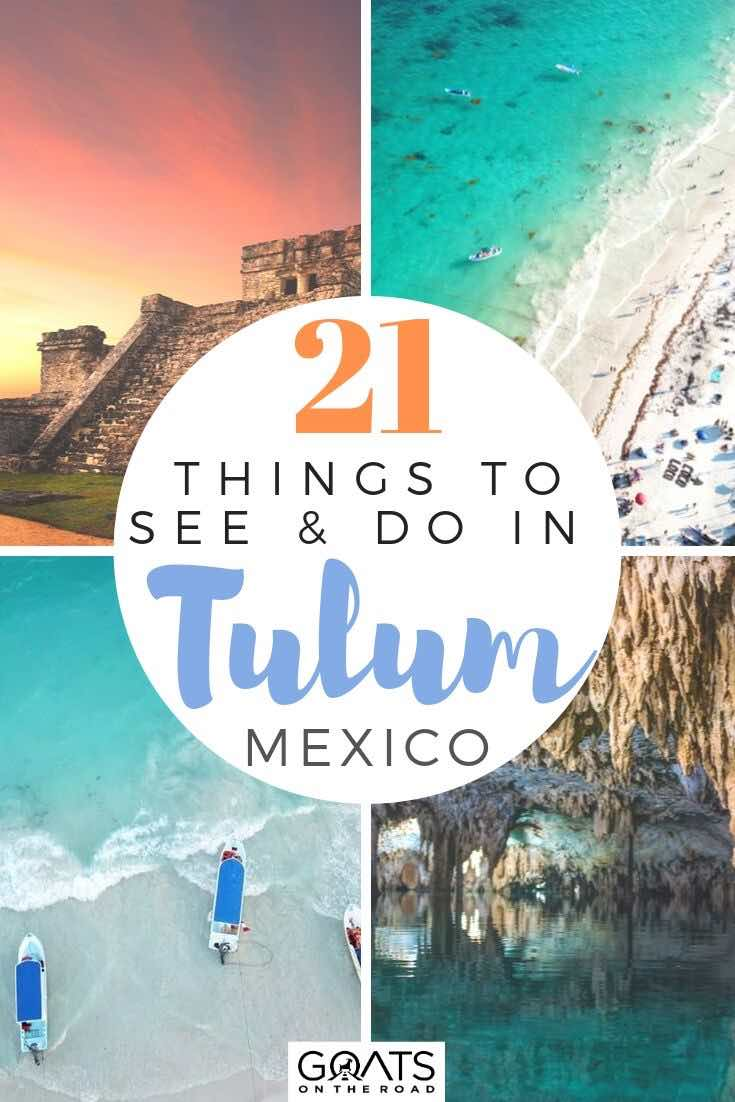 highlights of Tulum with text overlay 21 things to see and do