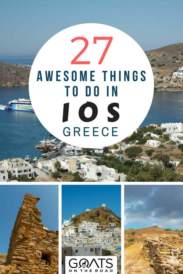 Greek island landscapes with text overlay 27 Awesome Things To Do In Ios Greece