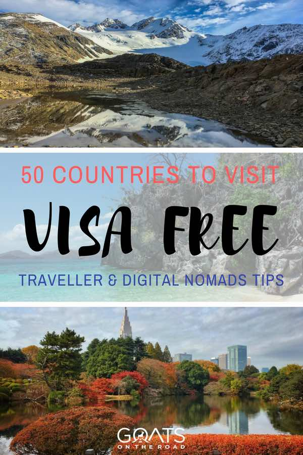 Beautiful landscapes with text overlay 50 Countries To Visit Visa Free Traveller & Digital Nomads Tips