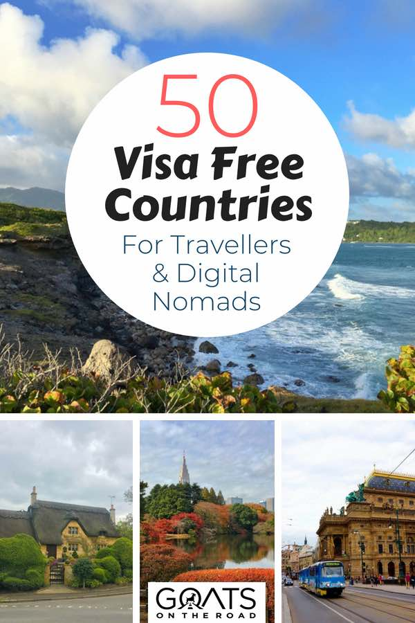 Exciting landscapes with text overlay 50 Visa Free Countries For Travellers & Digital Nomads