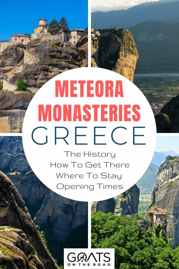 Photographs of Meteora cliffs with text overlay Meteora Monasteries Greece
