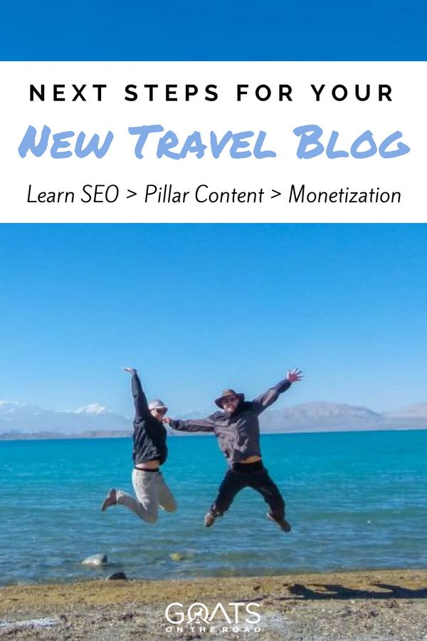 Goats jumping on the beach with text overlay Next Steps For Your New Travel Blog