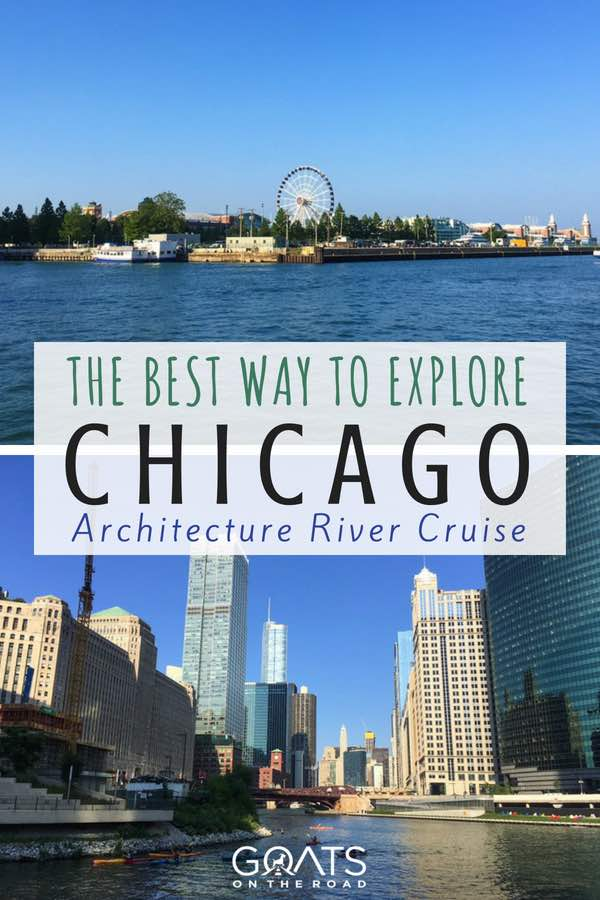 Chicago river views with text overlay The Best Way To Explore Chicago