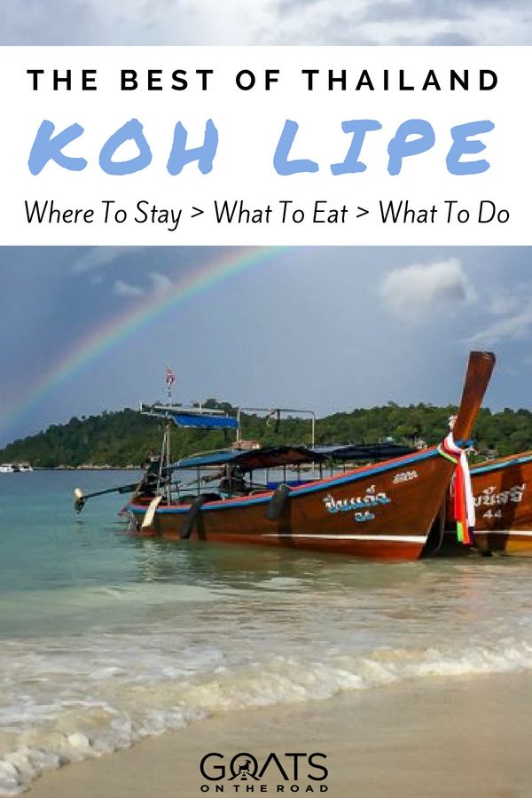 Koh Lipe beach with boats and rainbow with text overlay The Best of Thailand Koh Lipe