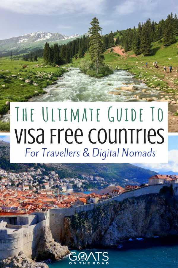Greece & Kyrgyzstan with text overlay The Ultimate Guide To Visa Free Countries For Travellers & Digital Nomads