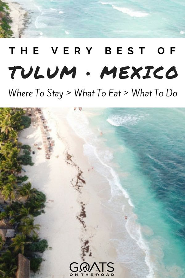 Tulum coastline with text overlay The Very Best of Tulum Mexico