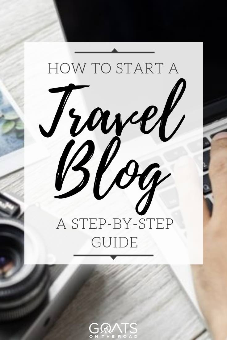 laptop and camera with text overlay how to start a travel blog