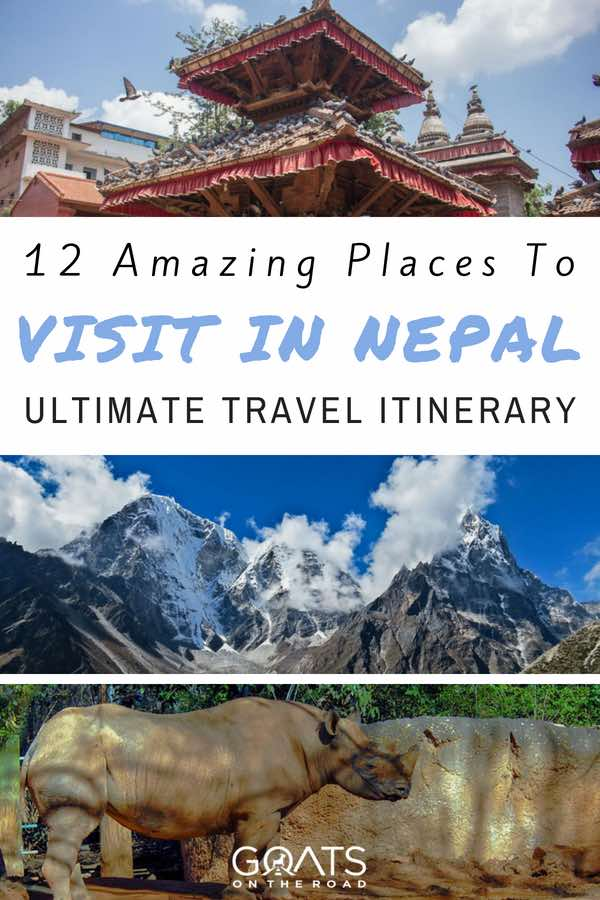 Popular sights with text overlay 12 Amazing Places To Visit In Nepal