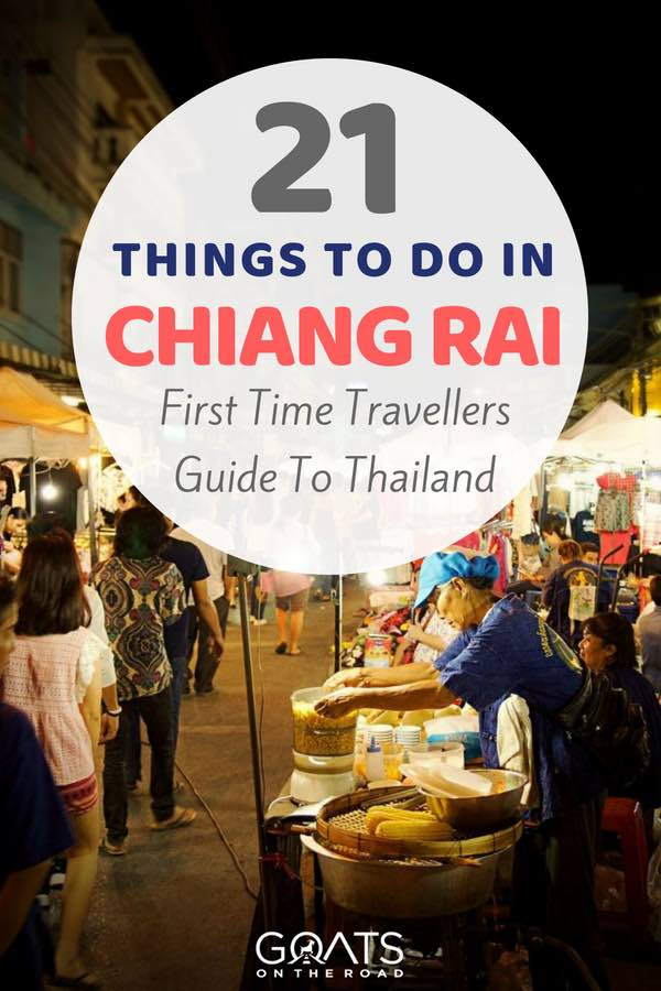 Night bazaar with text overlay 21 Things To Do In Chiang Rai Thailand