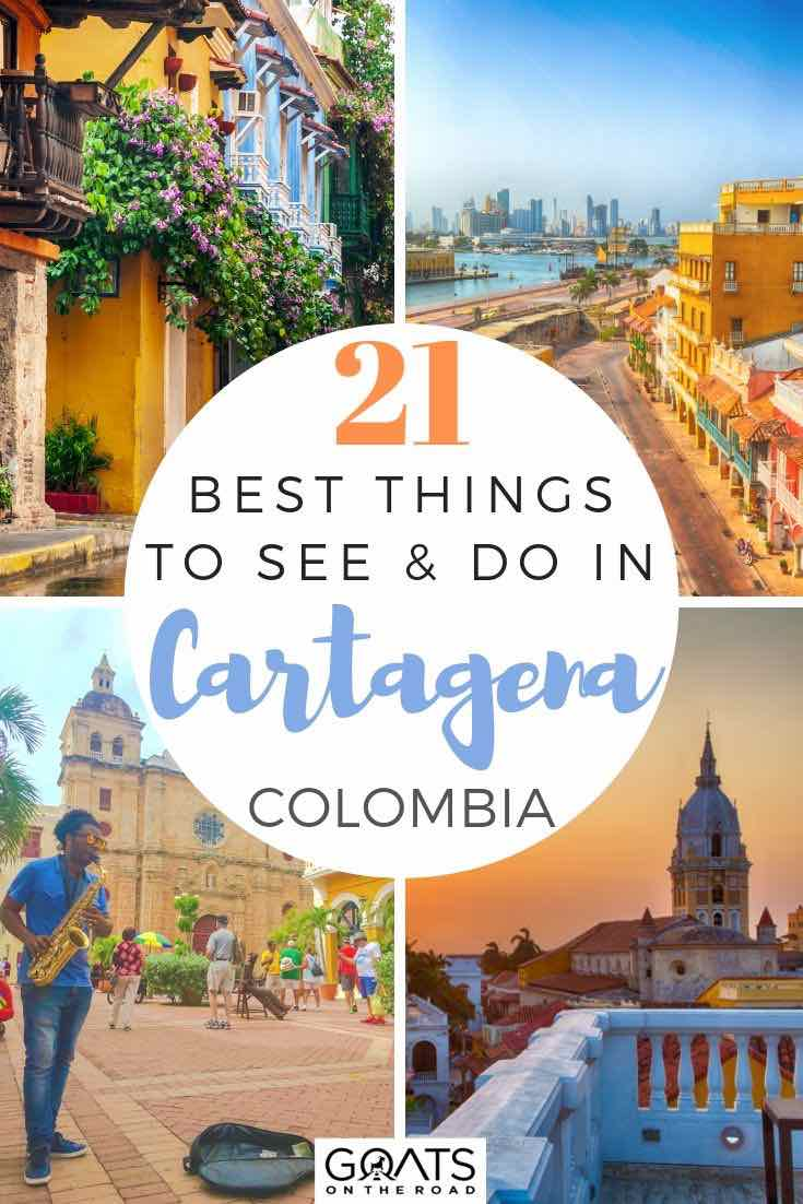highlights of Cartagena with text overlay 21 best things to see and do