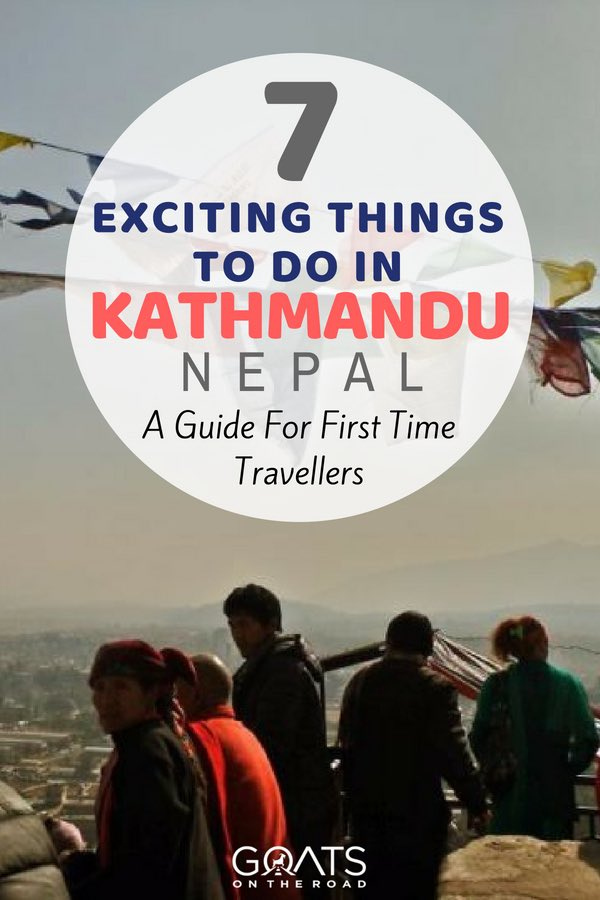 Best view in Kathmandu with text overlay 7 Exciting Things To Do In Kathmandu Nepal
