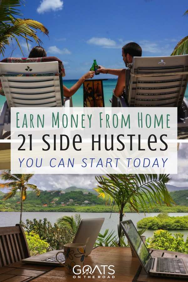 Laptops with lake view and beers with text overlay Earn Money From Home 21 Side Hustles You Can Start Today