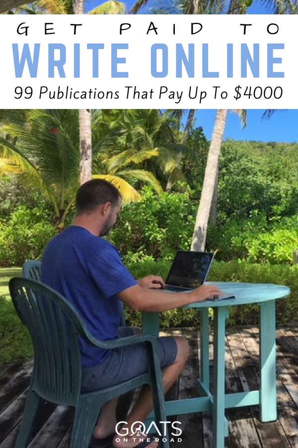 Travel writer with text overlay Get Paid To Write Online