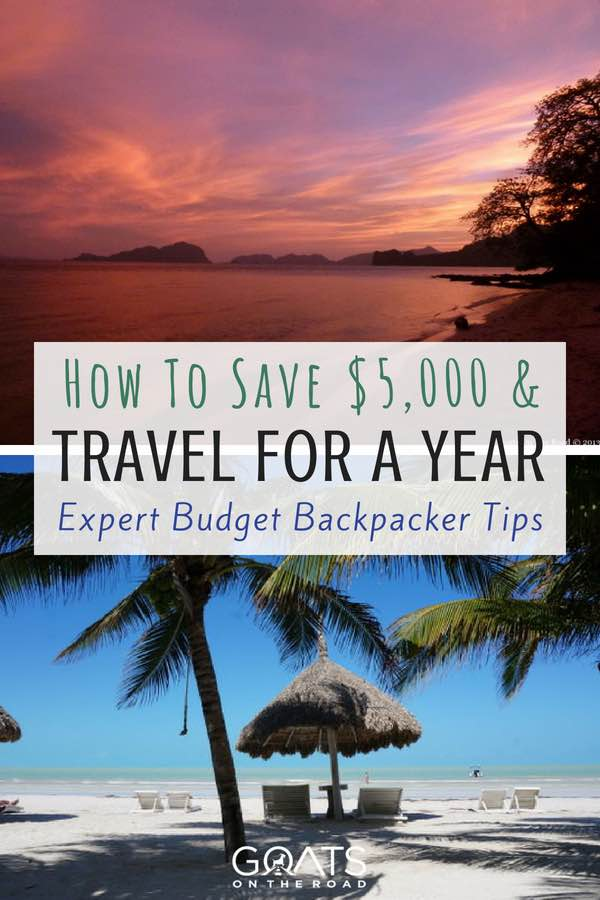 Sunset & beach scenes with text overlay How To Save $5,000 & Travel For A Year