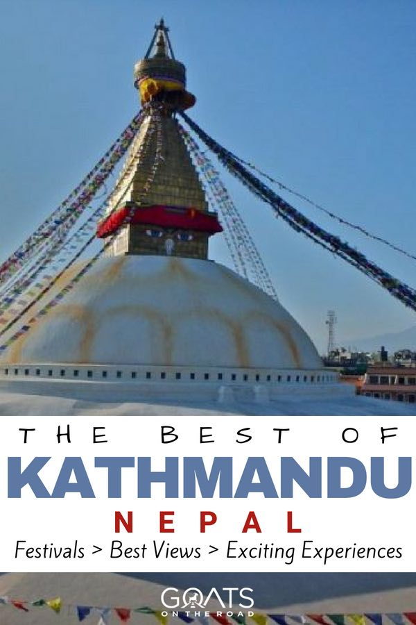 Nepalese Stupa with prayer flags and text overlay The Best of Kathmandu Nepal