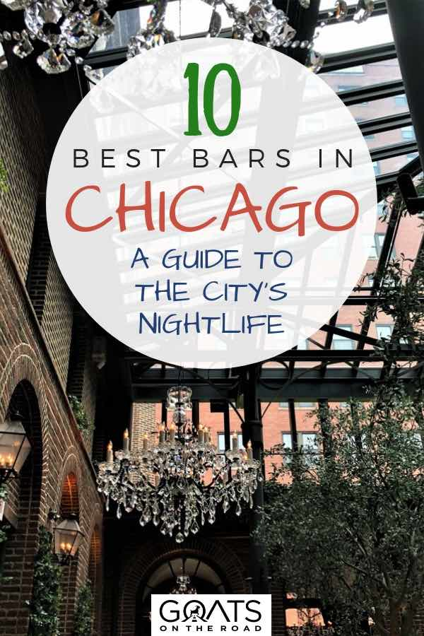 3 Arts Club Café with text overlay 10 Best Bars In Chicago