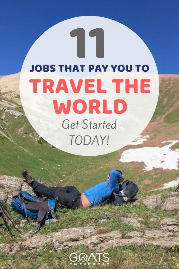 Destination marketing with text overlay 11 Jobs That Pay You To Travel The World