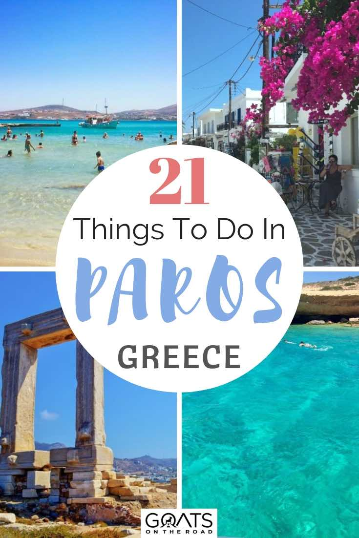 beaches and architecture with text overlay 21 things to do in paros greece