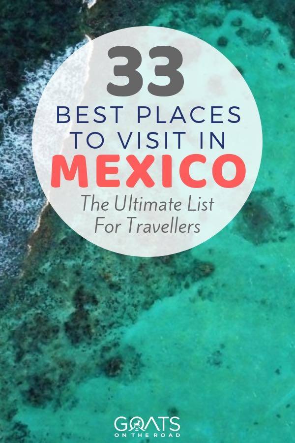 Playa Del Carmen with text overlay 33 Best Places To Visit In Mexico
