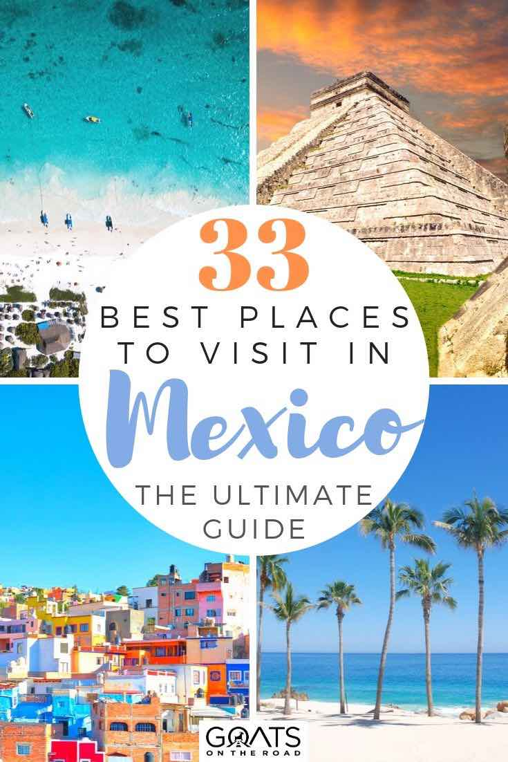 Mexico with text overlay 33 best places to visit