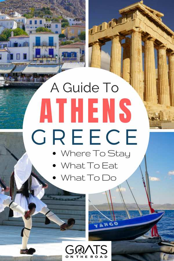 Popular sights Athens with text overlay A Guide To Athens Greece
