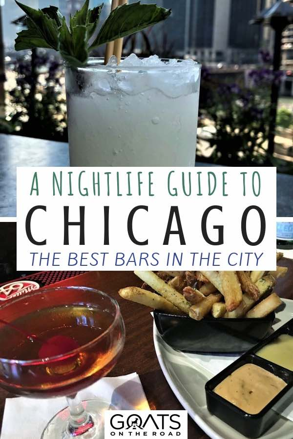 Popular cocktails with text overlay A Nightlife Guide To Chicago