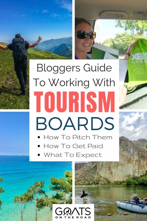 Getting paid to travel with text overlay Bloggers Guide To Working With Tourism Boards