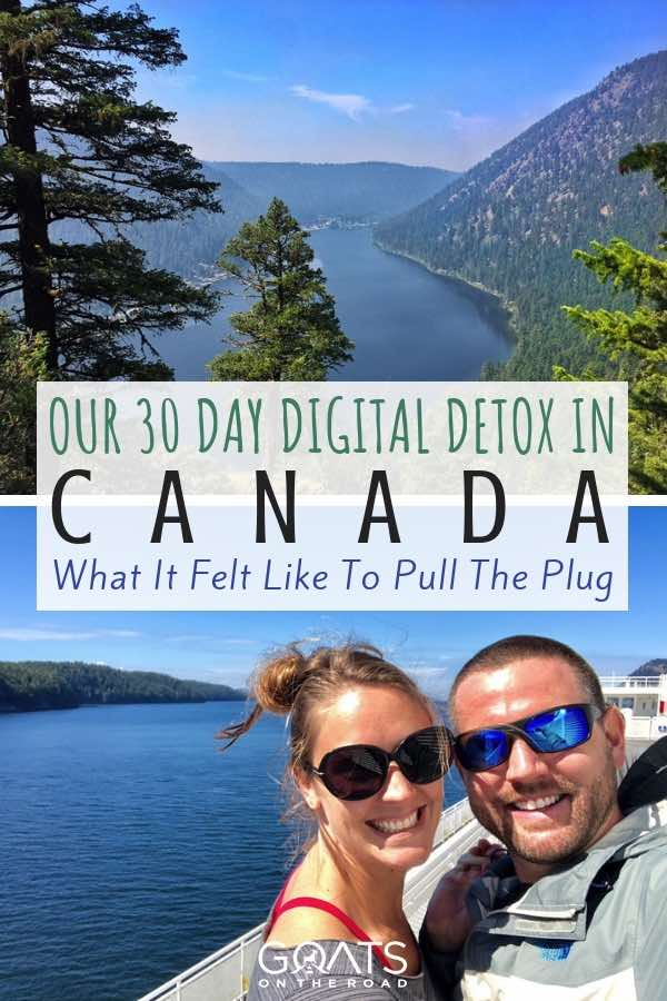 Canadian Landscapes with text overlay Our 30 Day Digital Detox in Canada