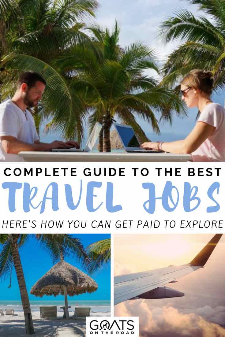 working online next to palm trees with text overlay complete guide to the best travel jobs
