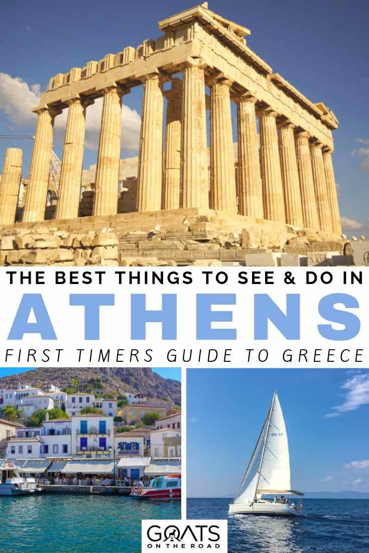 acropolis and sailing with text overlay the best things to see and do in athens