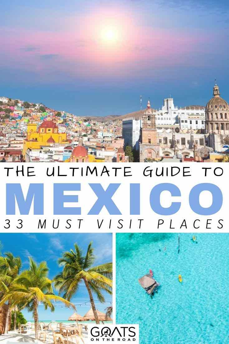 Mexico with text overlay the ultimate guide