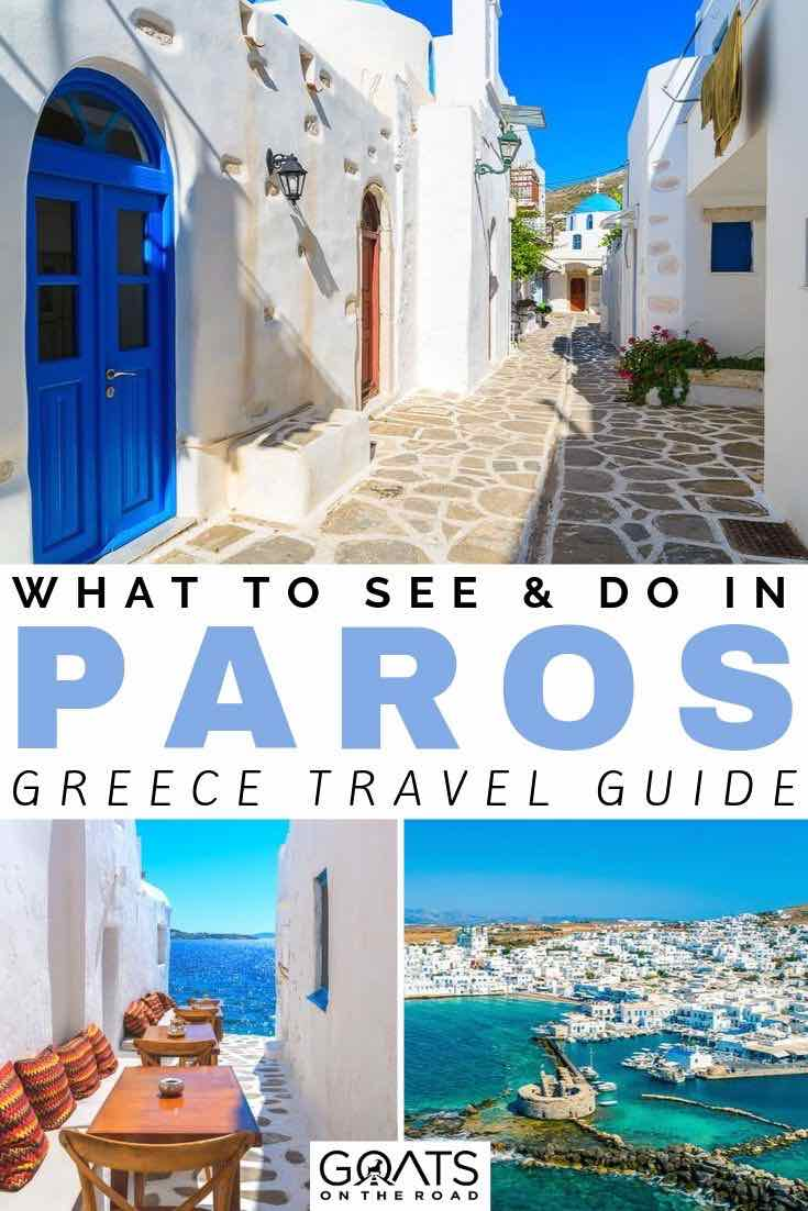 Paros with text overlay what to see and do in Paros greece travel guide
