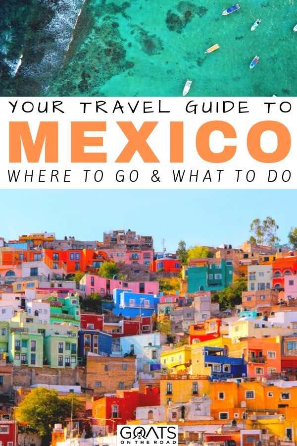 Mexico with text overlay where to go and what to do