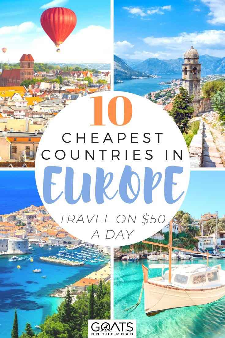 highlights of Europe with text overlay 10 cheapest countries