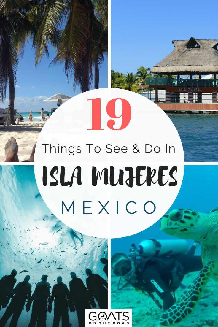 19 Fun Things To Do In Isla Mujeres Goats On The Road