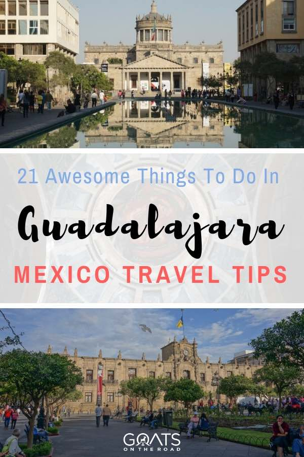 Museum and cultural sites in Guadalajara Mexico with text overlay