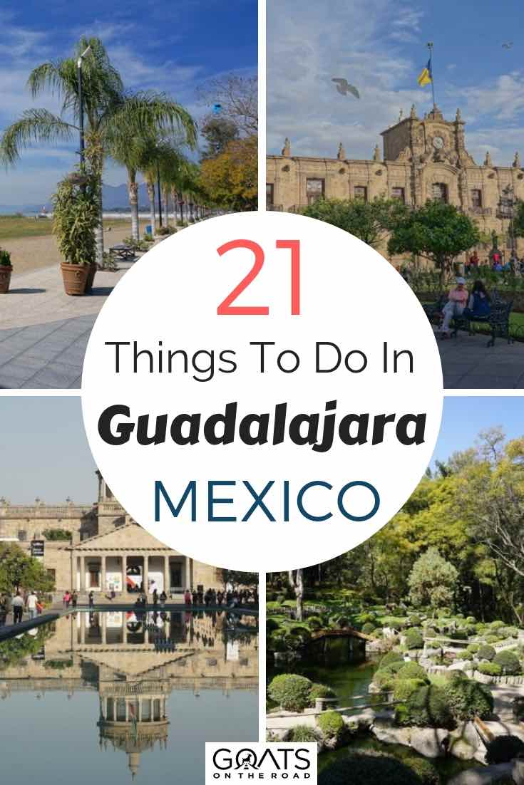 Museum, lakes, and cultural sites in Guadalajara Mexico with text overlay