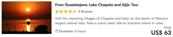 things to do in guadalajara take a tour to chapala