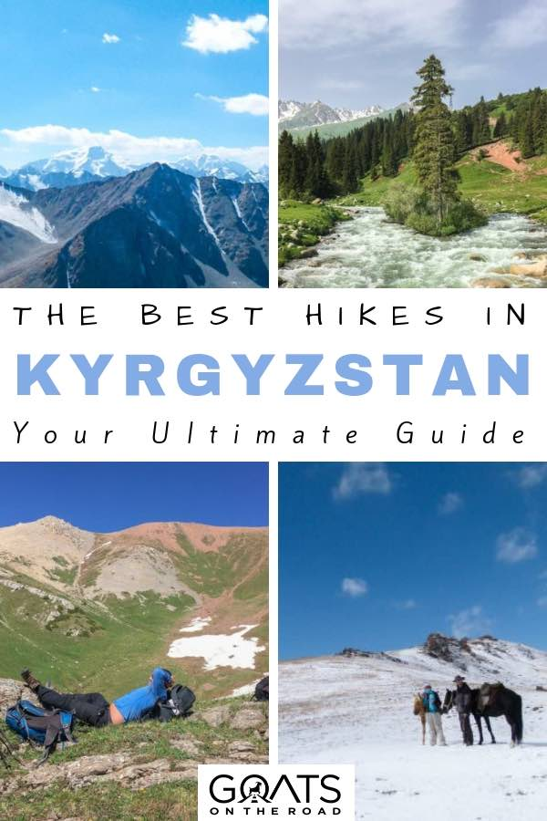 Hikes in Kyrgyzstan central asia with text overlay