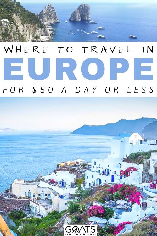 greece with text overlay where to travel in europe for 50 a day or less