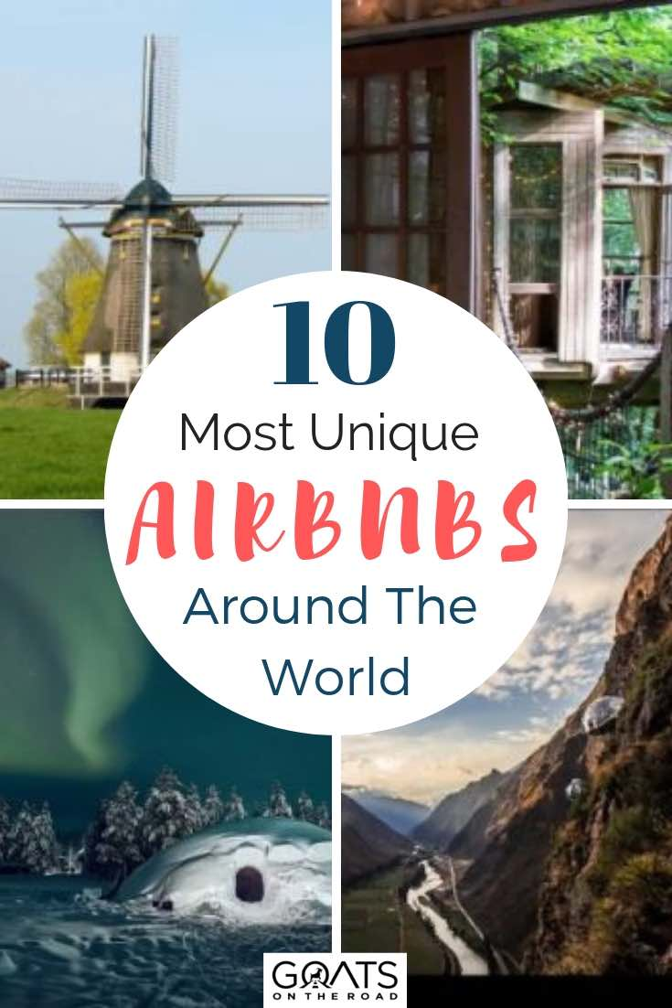 unique airbnbs around the world with text overlay
