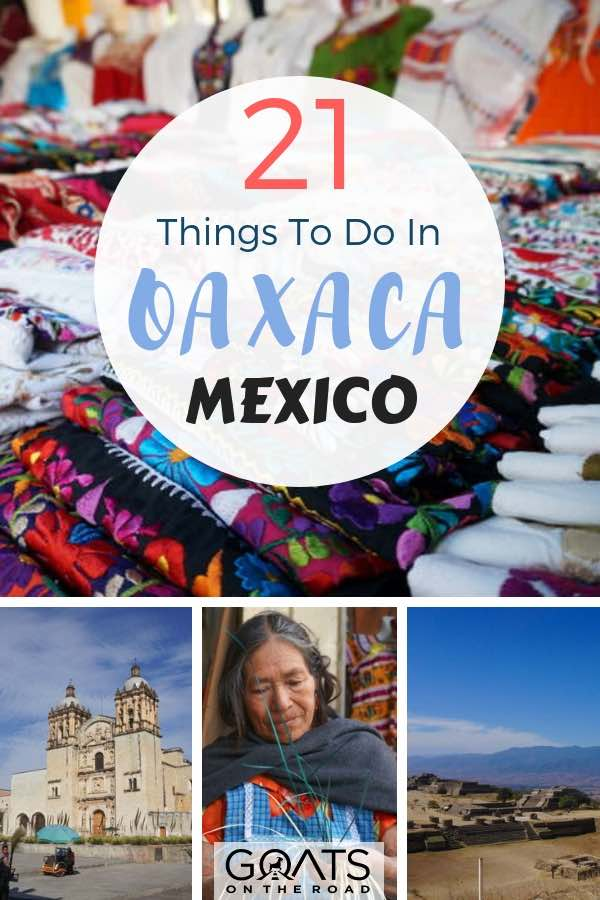 textiles and sites in oaxaca mexico with text overlay