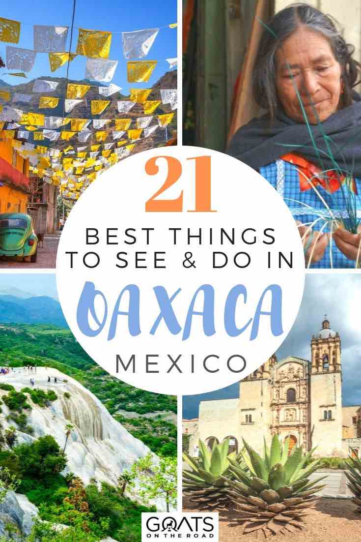 highlights of Mexico with text overlay 21 best things to see and do in oaxaca