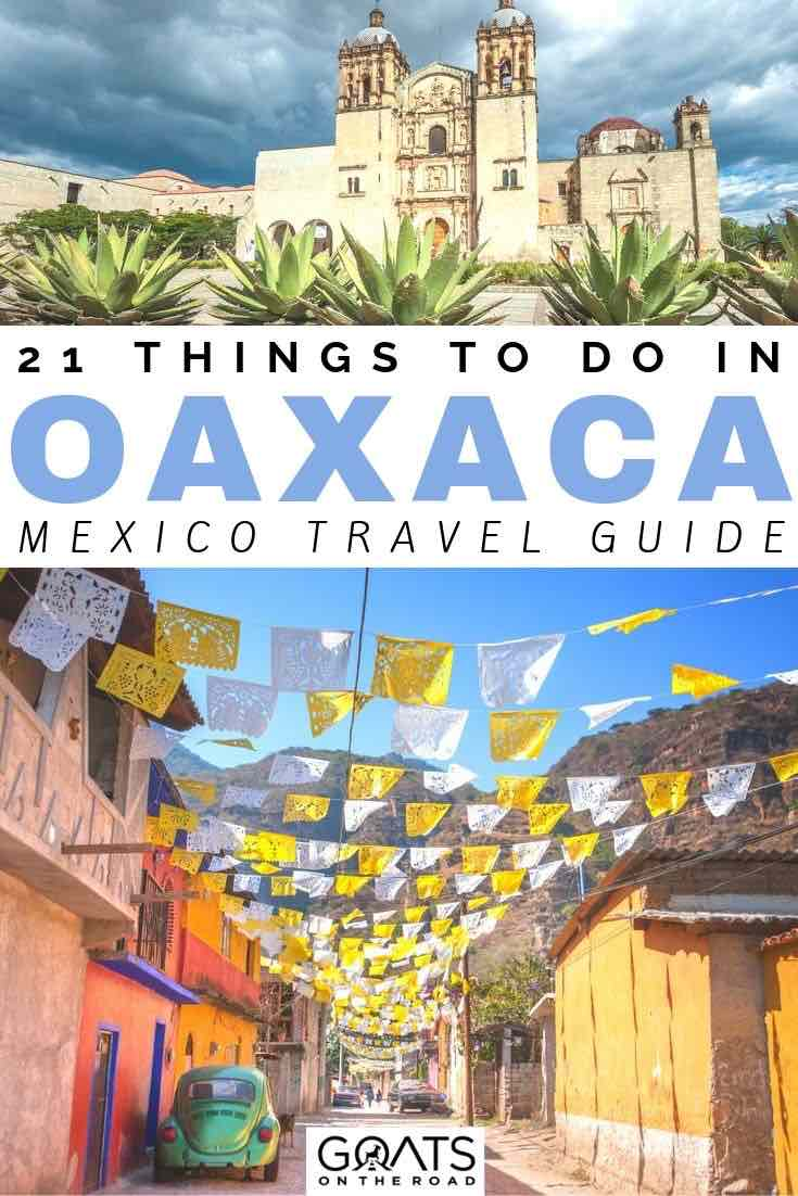Mexico flags with text overlay 21 things to do in oaxaca