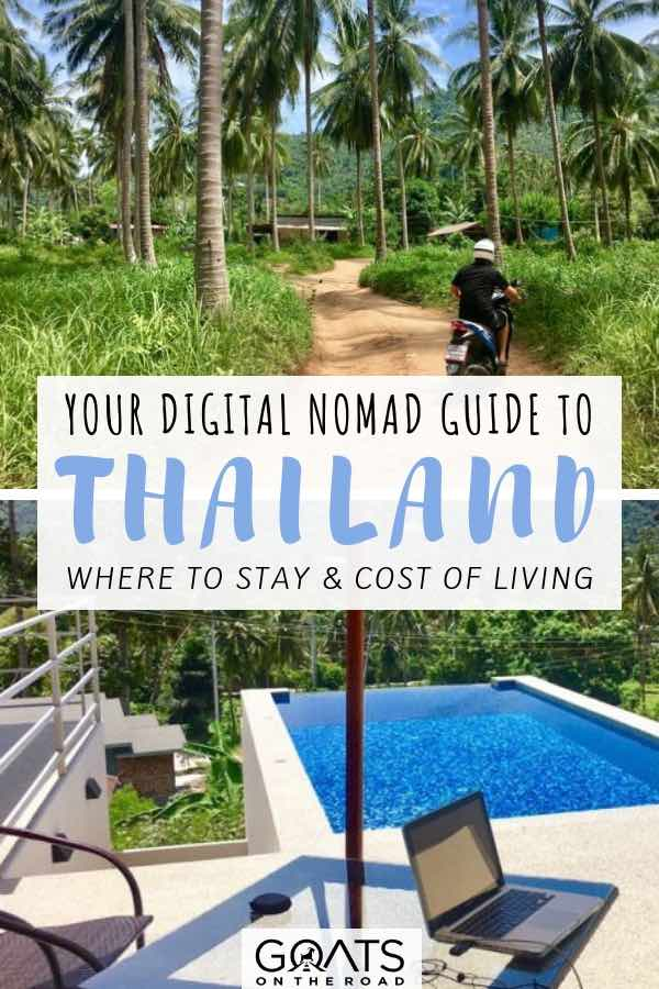 Digital nomad life in Thailand with Text overlay