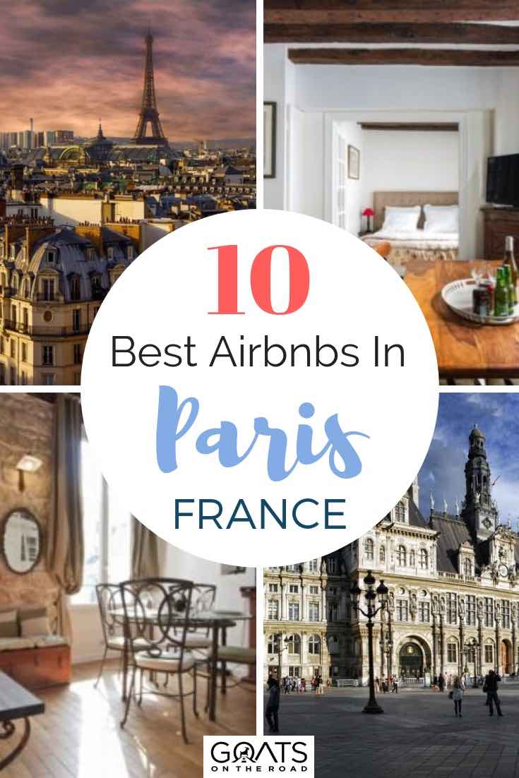 Airbnbs for rent in paris with text overlay