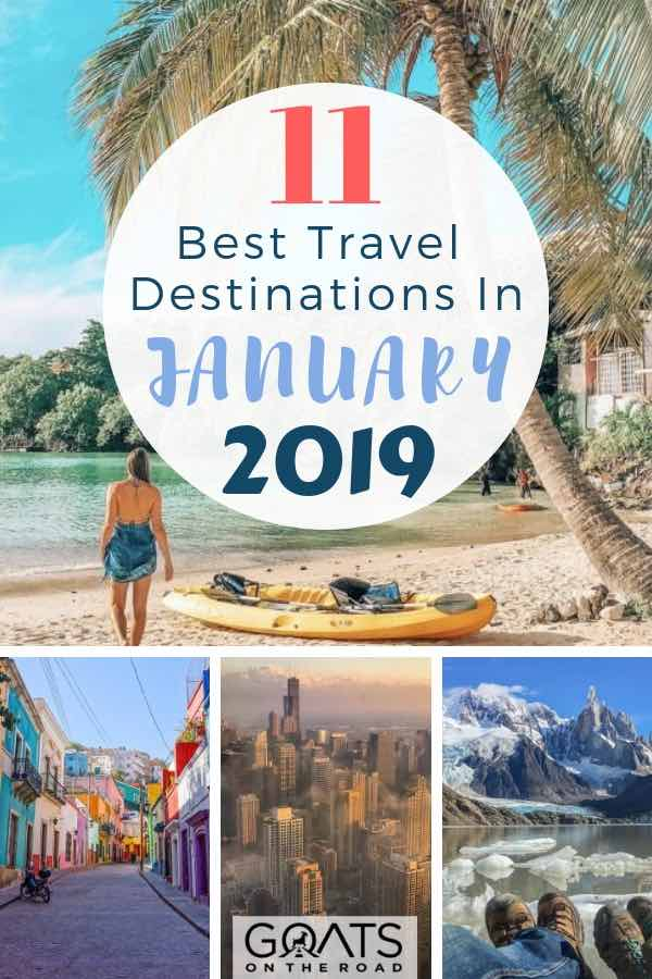 various destinations to visit in January 2019 with text overlay