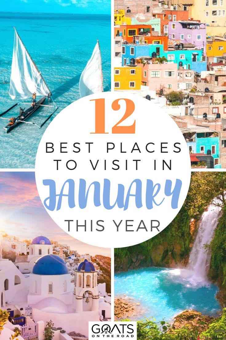 best countries to visit with text overlay 12 best places to visit in january