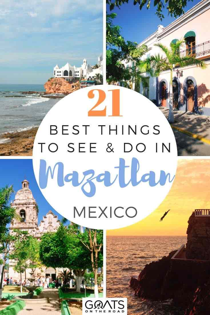 highlights of Mazatlan with text overlay 21 best things to see and do