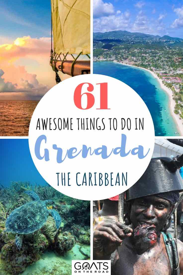 61 Awesome Things To Do in Grenada! - Goats On The Road